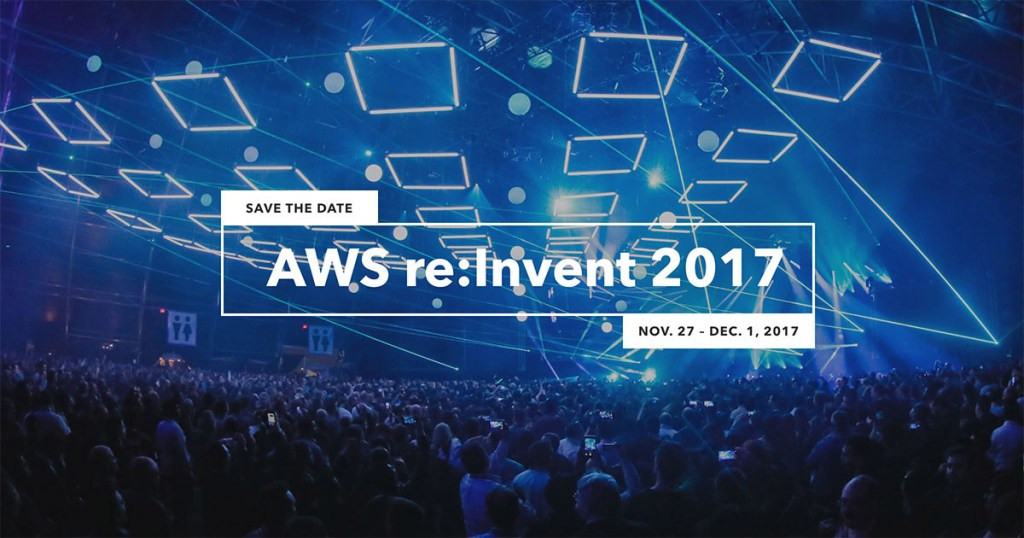 My first day at AWS re:Invent 2017 – Bigger isn't always better