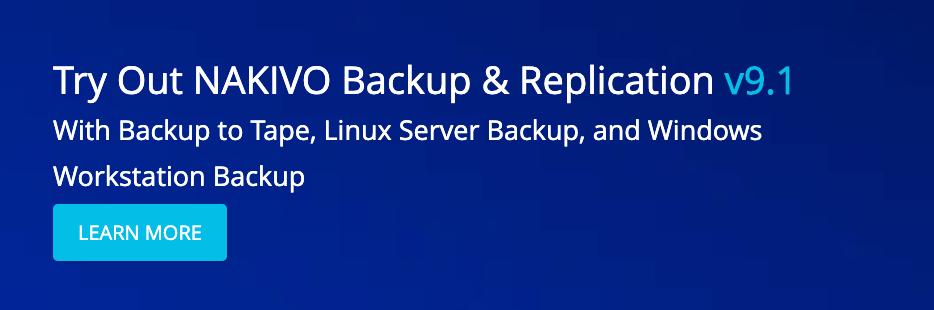 NAKIVO Backup & Replication 9.1 Is Released [Sponsored]