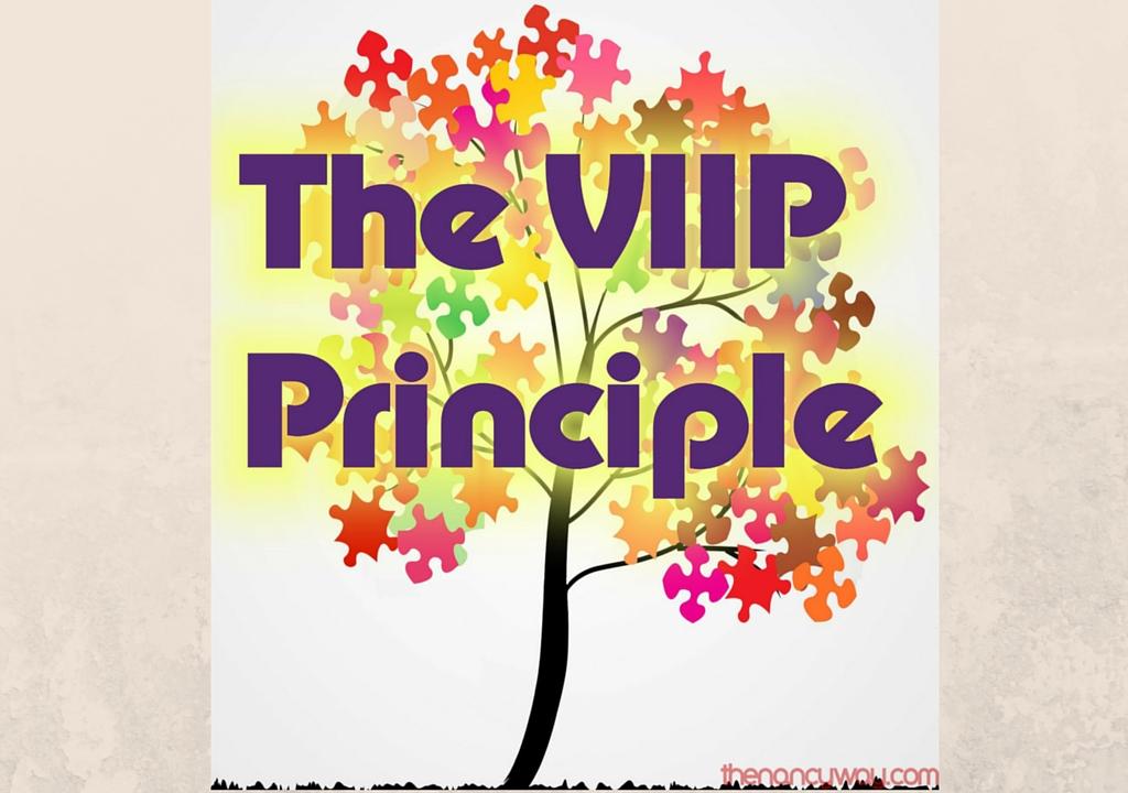 Follow the VIIP Principle