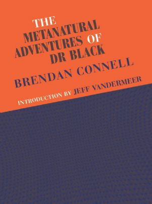 the-metanatural-adventures-of-doctor-black-jhc-brendan-connell-2156-p[ekm]301x403[ekm]