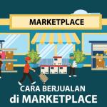 Panduan Sukses Berjualan Online di Marketplace