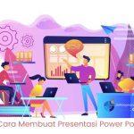 Tips  Membuat Presentasi Power Point  yang Menarik