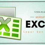 Belajar Microsoft Excel dengan Cepat dan Mudah