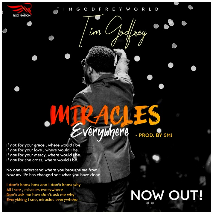 Tim Godfrey's New Gospel Single 'Miracles Everywhere' Is All You Need Now