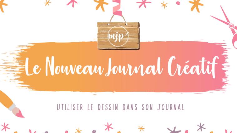 Couverture de l'article Le Nouveau Journal Créatif : Utiliser le dessin dans son journal