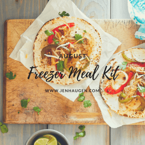 Freezer Meal Kit of the Month – August