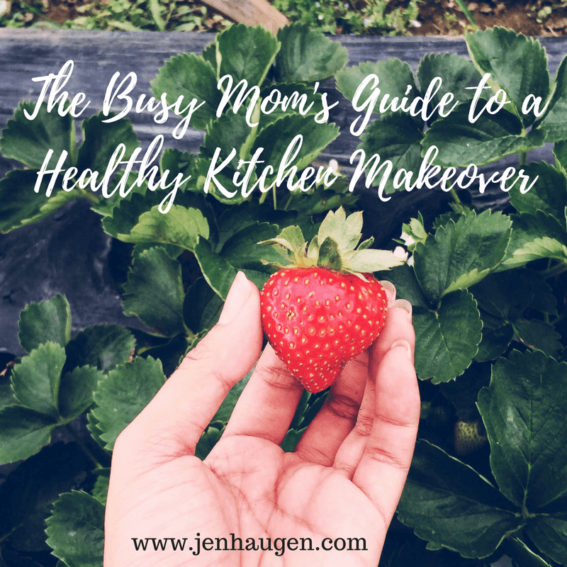 Busy Mom's Guide to a Healthy Kitchen Makeover