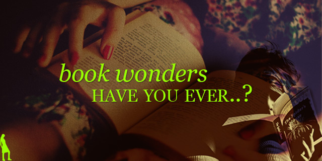 Book wonders! Have you ever?