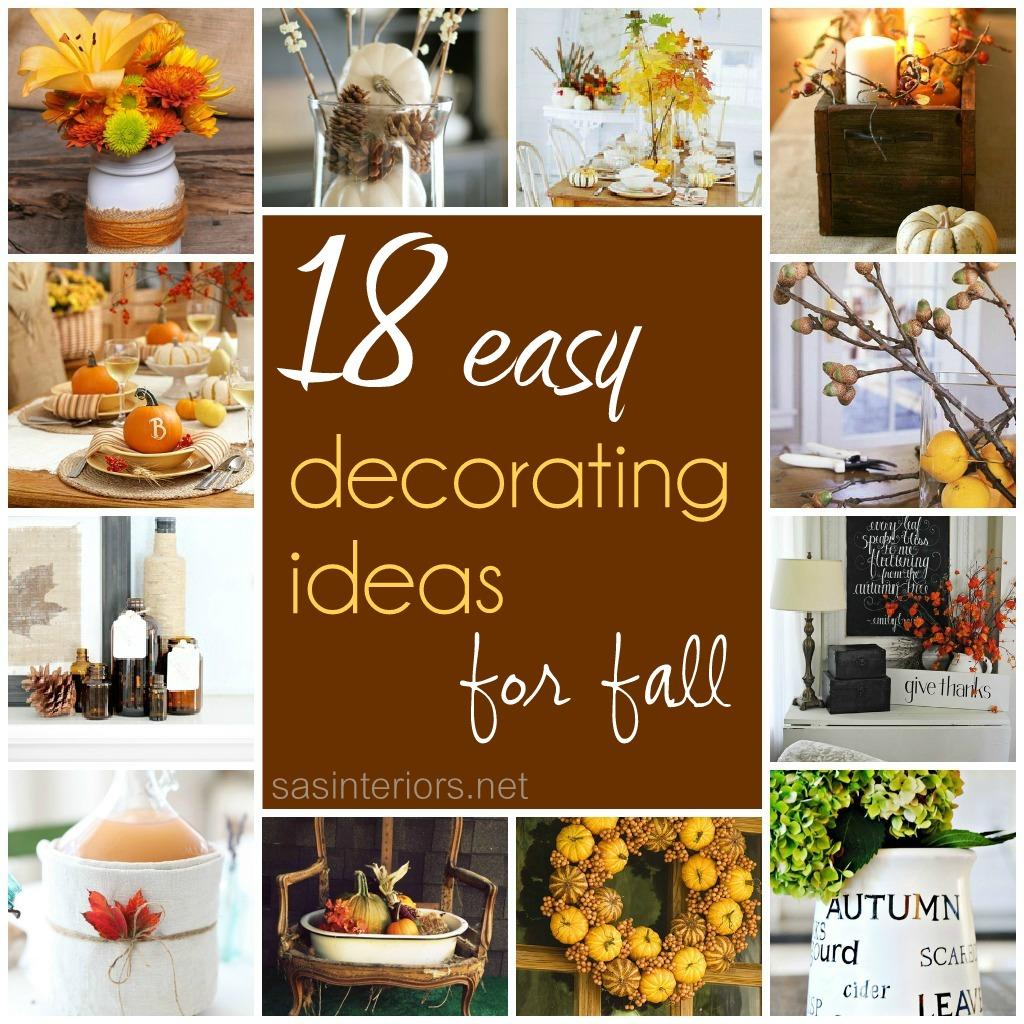18 Easy Decorating Ideas For Fall Jenna Burger