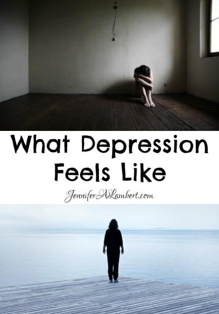 What Depression Feels Like by Jennifer Lambert