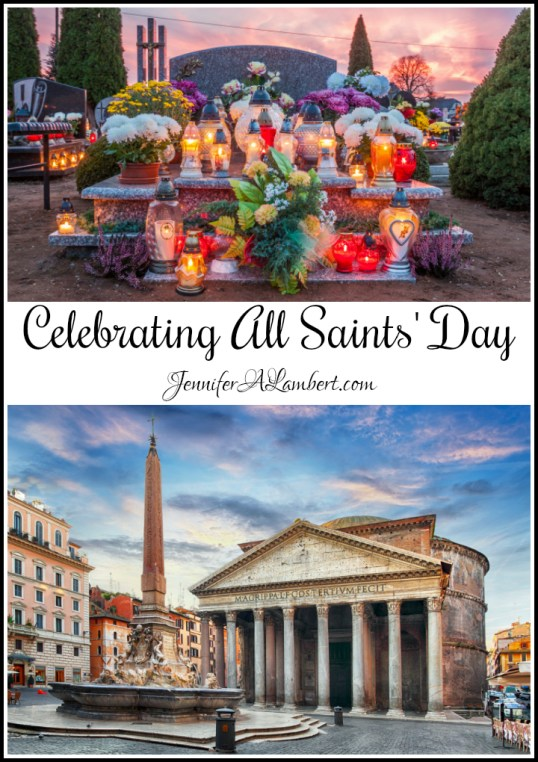 Celebrating All Saints' Day by Jennifer Lambert