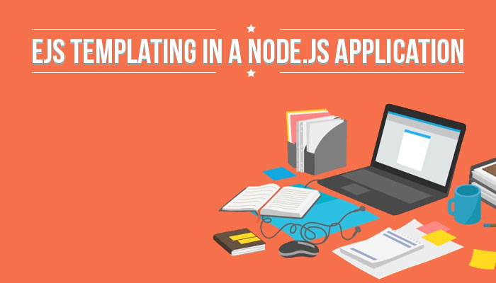 Example using EJS Templating in Node js Application