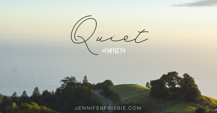 Five Minute Friday: Quiet
