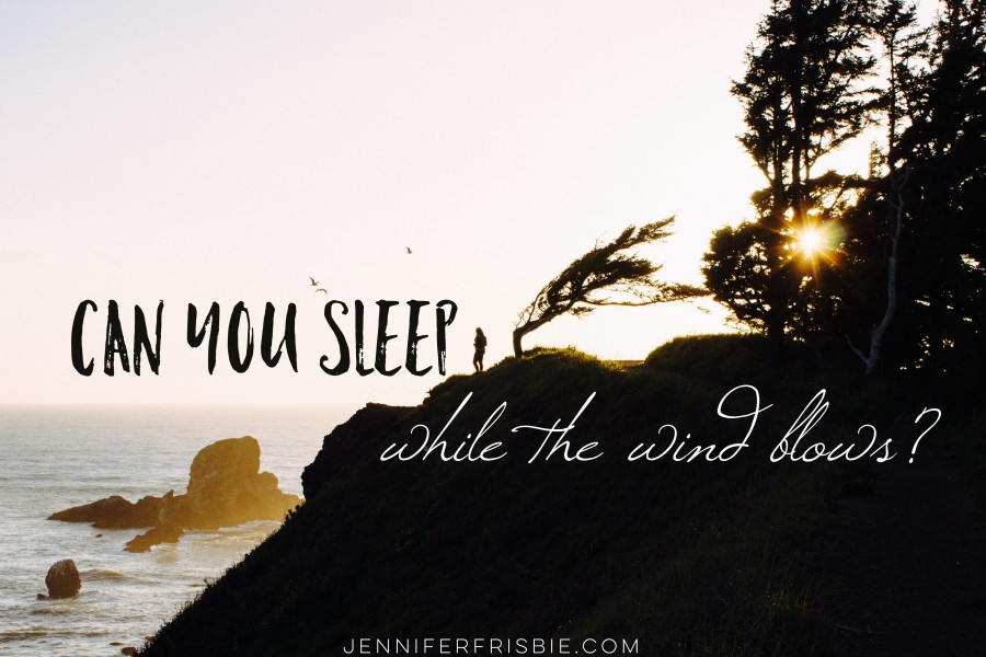 Sleeping When the Wind Blows (Open Arms)