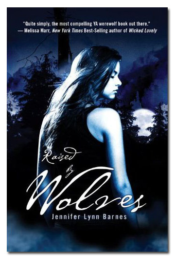 Raised by Wolves by Jennifer Lynn Barnes