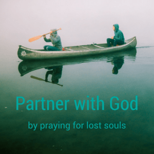 partner with God by praying for lost souls