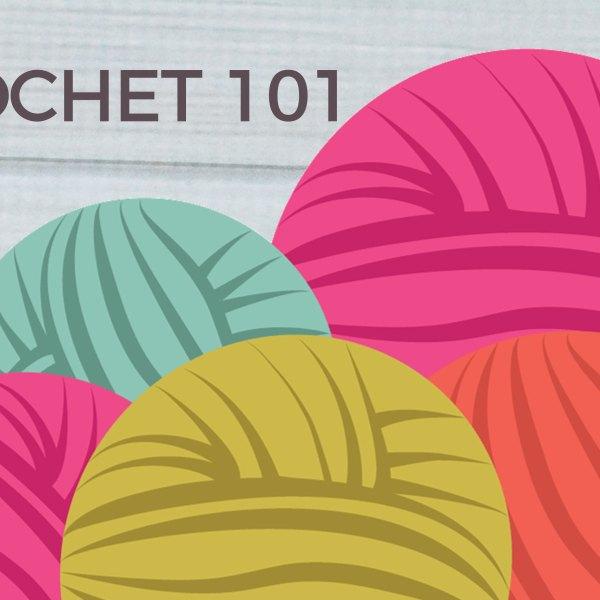 CROCHET 101 CROCHET HOOKS
