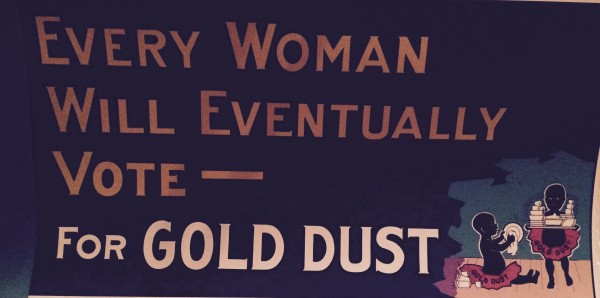 Some Day I'll Vote… for Gold Dust!