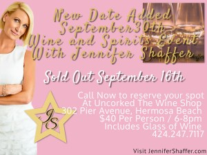 Sold Out September 16th Wine & Spirits With Jennifer Shaffer At Uncorked The Wine Shop @ Uncorked The Wine Shop | Hermosa Beach | California | United States