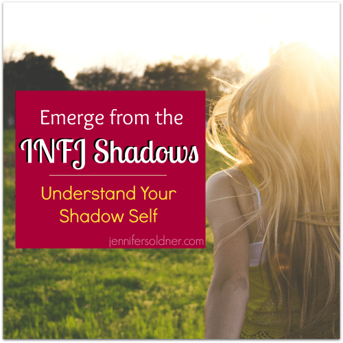 Emerge from the INFJ Shadow Self