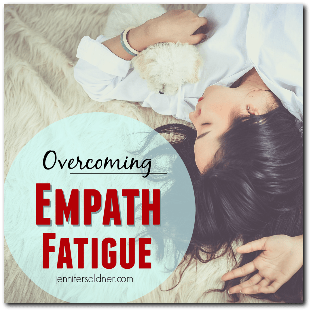 Overcoming Empath Fatigue