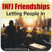 INFJs: Letting People In