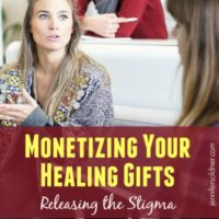 Monetizing Your Healing Gifts