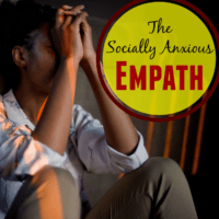 The Socially Anxious Empath