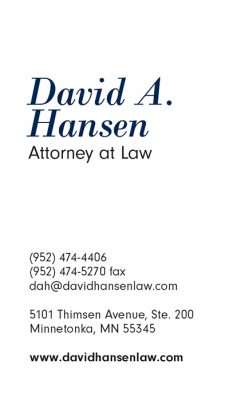 Vertical business card with the name David A. Hansen Attorney at Law and his phone, fax email and website.