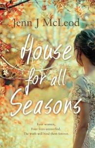 House for all Seasons Jenn J McLeod