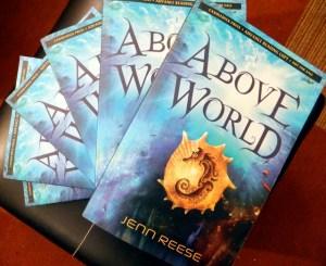 ARCs of my book, Above World