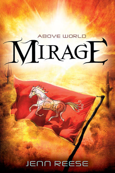 Above World: MIRAGE by Jenn Reese