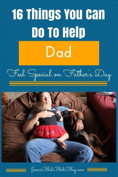16 Things To Make Dad Feel Special On Father's Day #RealDadMoments