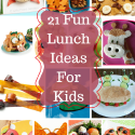 Lunch Ideas: 21 Totally Fun Lunch Ideas For Kids