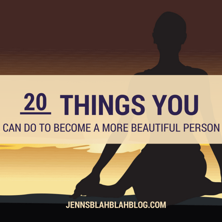 What is beauty 20 things you can do to become more beautiful