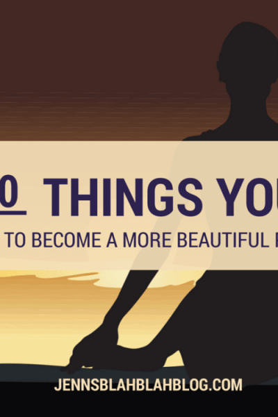 Beauty: 20 Things You Can Do To Become More Beautiful