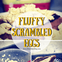 Breakfast Recipes | Fluffy Scrambled Eggs Recipe