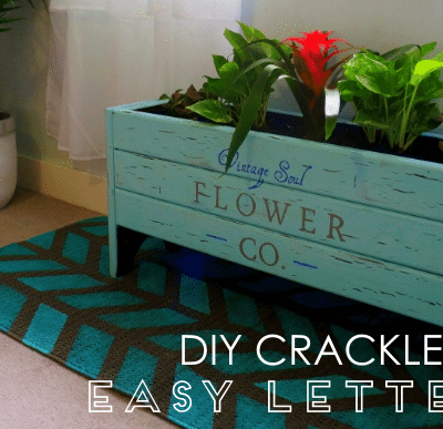 DIY Crackle Paint and Easy Lettering.
