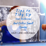 Tips to Tidy Up Your Bathroom