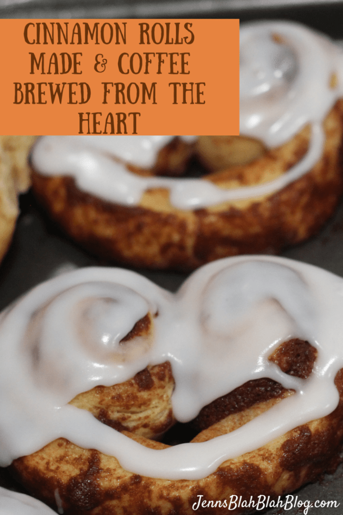 Cinnamon Rolls Made & Coffee Brewed From the Heart