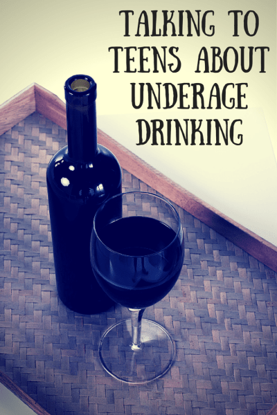 Talking To My Teen About Underage Drinking