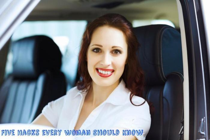 Hacks Every Woman Should Know