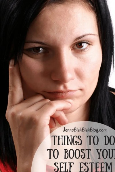 Things To Do To Boost Your Self Esteem