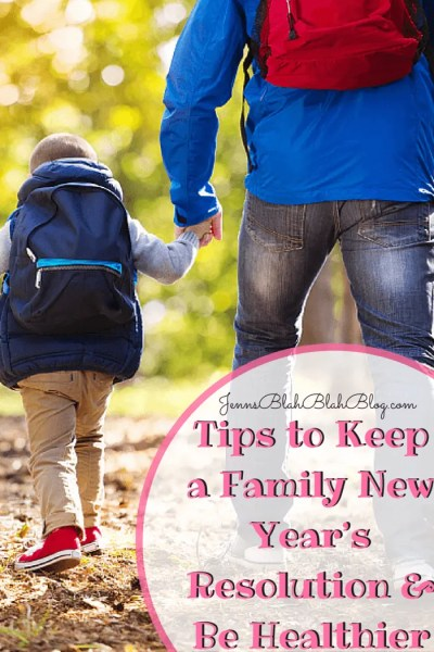 Tips to Keep a Family New Year's Resolution & Be Healthier