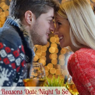 Seven Reasons Date Night Is So Important After Kids