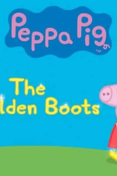 Peppa's The Golden Boots TV special, DVD and app has Launched!