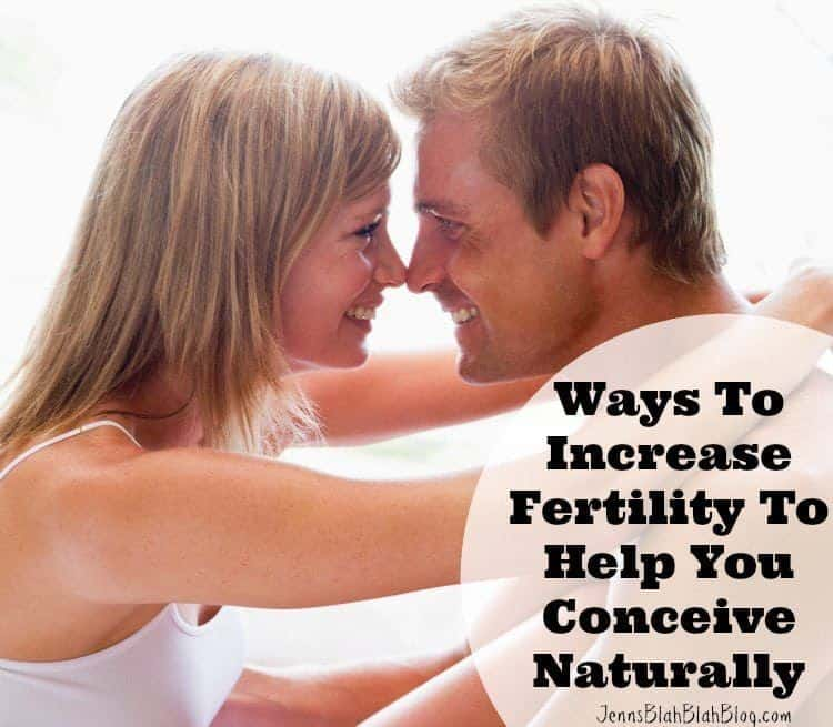 Ways to increase fertility to help you conceive naturally