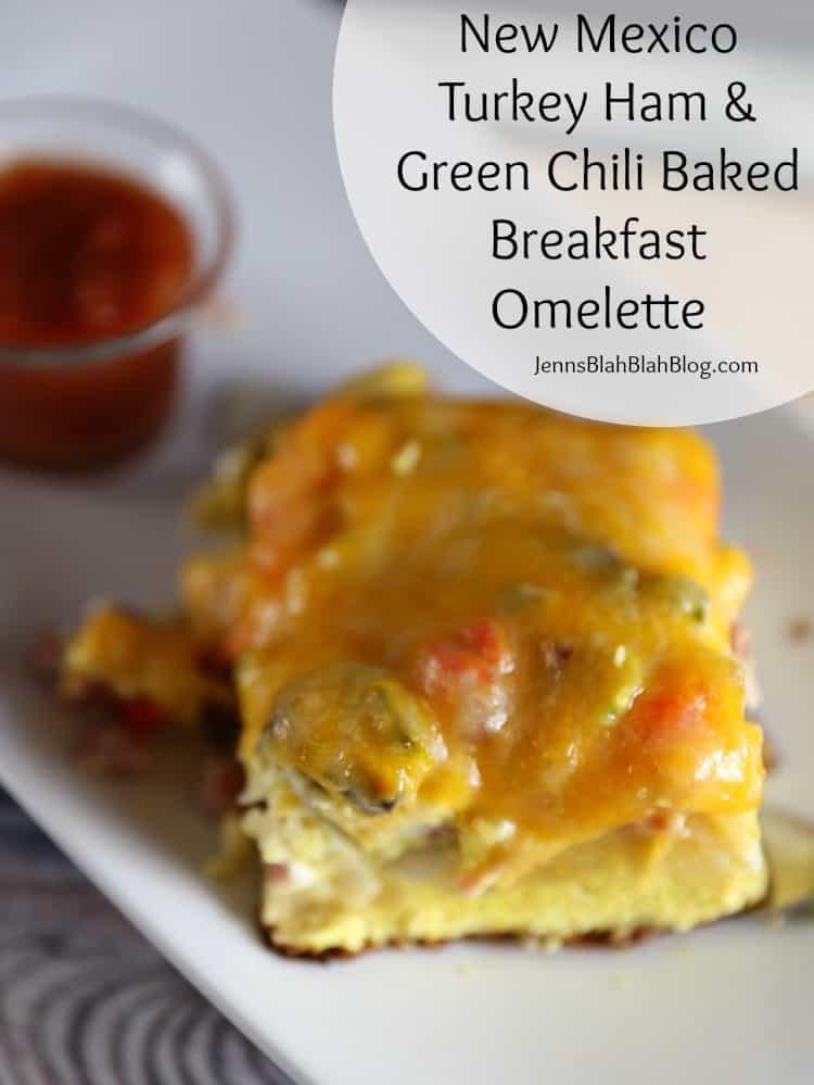 New Mexico Turkey Ham & Green Chili Breakfast Omelette Bake