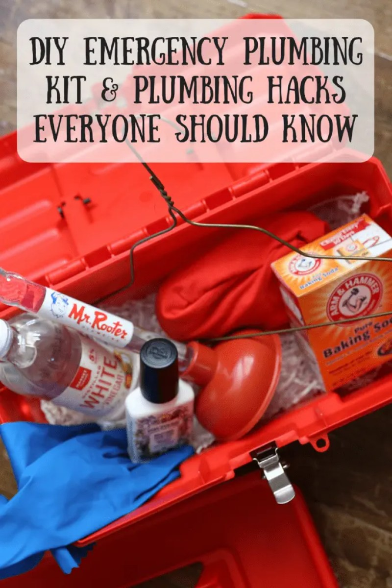 DIY Emergency Plumbing Kit & Plumbing Hacks Everyone Should Know