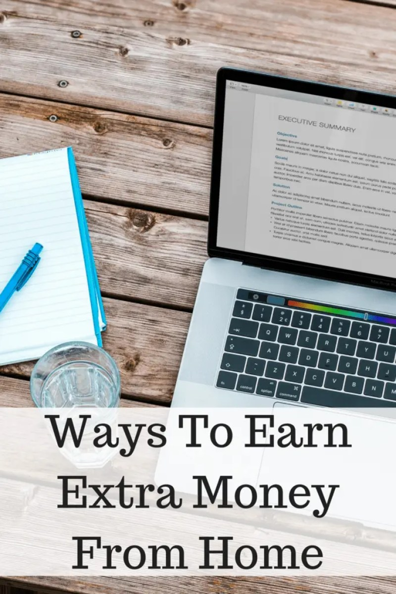 Ways To Earn Extra Money From Home